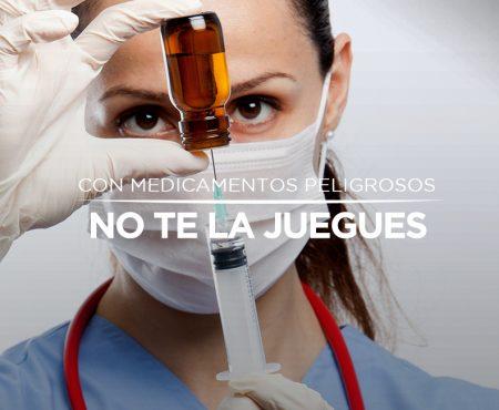 Más prevención ante el uso de medicamentos peligrosos