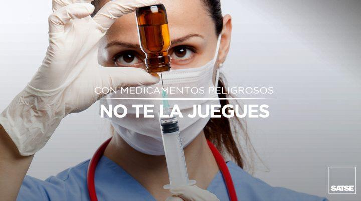 No existen suficientes garantías al usar medicamentos peligrosos