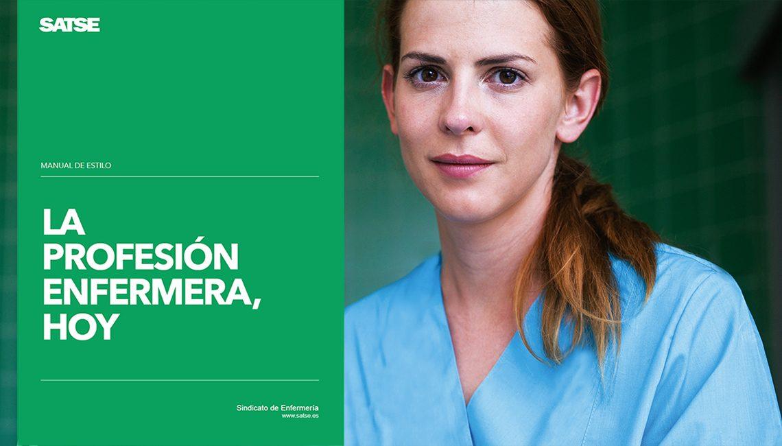 Manual de Estilo de SATSE sobre la Profesión Enfermera