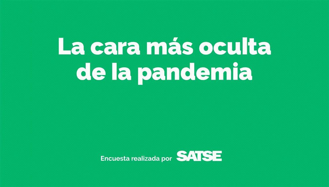 La cara más oculta de la pandemia: Encuesta de SATSE
